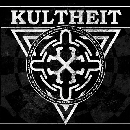 Kultheit Amusement of the gods